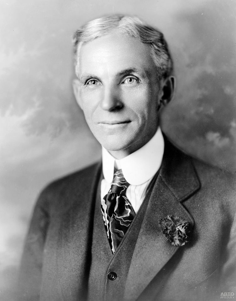 Генри Форд: конструктор, магнат, гуманист