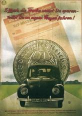Простые немцы вкладывали кровные марки на специальные счета (на фото – реклама 1939 года)…